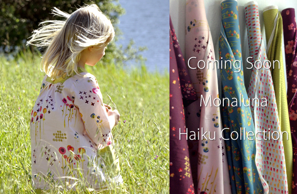 近日入荷予定 Monaluna Haiku Collection