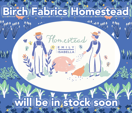 近日入荷予定 Birch Fabrics Homestead Collection