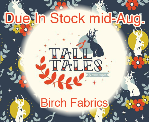 来月入荷予定 Birch Fabrics Tall Tales Collection