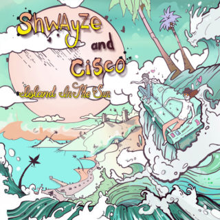 Shwayze & Cisco – Island In The Sun【本日のお仕事BGM】