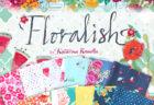 Art Gallery Fabrics Floralish Collection by Katarina Roccella