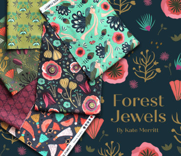 Cloud9 Fabrics Forest Jewels Collection by Kate Merritt
