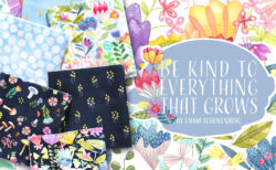 Michael Miller Fabrics Be Kind to Everything that Grows Collection by Emma Schonenberg